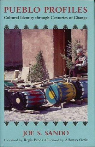 Pueblo Profiles : Cultural Identity Through Centuries of Change, Paperback by...