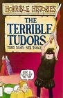 The Terrible Tudors by Terry Deary (Paperback, 1993)