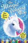 The Magic Potions Shop: The River Horse by Abie Longstaff (Paperback, 2015)