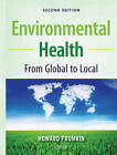 Environmental Health: from Global to Local by Howard Frumkin (Hardback, 2010)