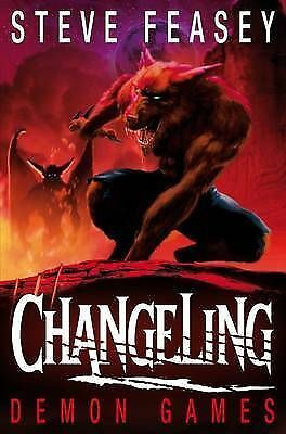 1 of 1 - Changeling Demon Games by Steve Feasey BRAND NEW BOOK (Paperback, 2010)