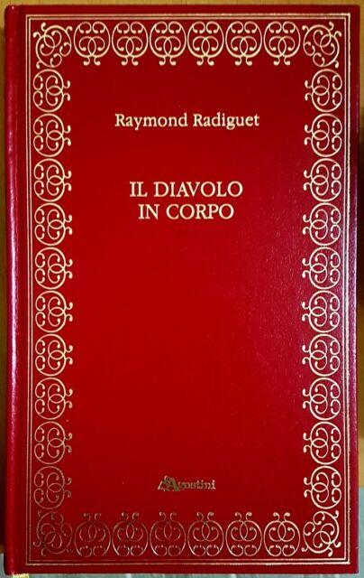 R. Radiguet, Il diavolo in corpo ─ Il ballo del Conte d'Orgel, Ed. De Agostini