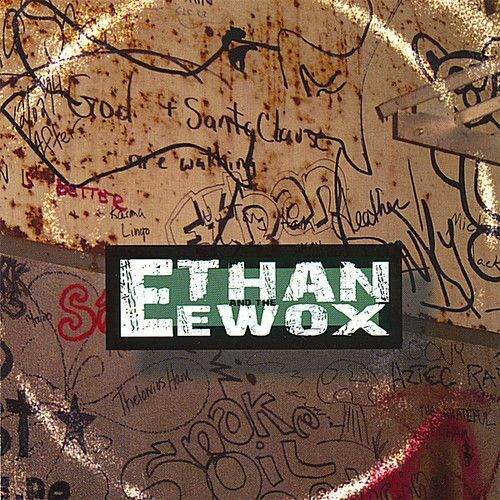 ETHAN & THE EWOX NEW CD