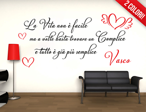 Adesivo Vasco Rossi perché la vita non è facile complice murale wall sticker