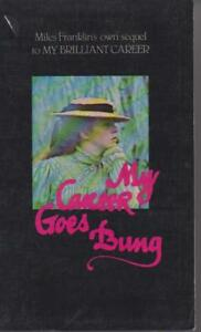 AUSTRALIAN-FICTION-MY-CAREER-GOES-BUNG-by-MILES-FRANKLIN