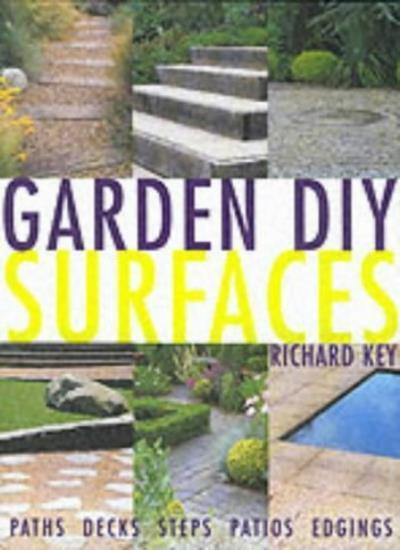 Surfaces (Garden DIY),Richard Key