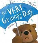 The Very Grumpy Day by Stella J. Jones (Hardback, 2016)