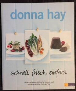 Donna-Hay-schnell-frisch-einfach-2011-deutsch-Kochbuch-160-Rezepte