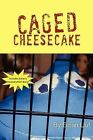 Caged Cheesecake by Eman Lluf (Paperback / softback, 2012)