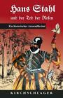 Hans Stahl und der Tod der Rosen von Michael Kirchschlager (2012, Taschenbuch)