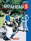 Go Ahead. Neue Ausgabe 5. Schülerbuch von Elke Zahn, Klaus Berold und John Eastwood (1999, Gebundene Ausgabe)