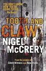 Tooth and Claw by Nigel McCrery (Paperback, 2010)