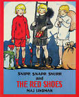 Snipp, Snapp, Snurr, and the Red Shoes by Maj Lindman (Paperback / softback, 1994)