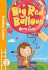 Big Red Balloon von Anne Fine (2016, Taschenbuch)