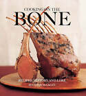 Cooking on the Bone: Recipes, History and Lore by Jennifer McLagan (Paperback, 2008)