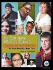 Do You Have What It Takes: A Comprehensive Guide to Success After Foster Care by Youth Communication, New York Center (Paperback / softback, 2009)