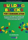 Building Blocks for Communication: Activities for Promoting Language and Communication Skills in Children with Special Educational Needs by Amy Eleftheriades (Paperback, 2015)