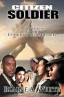Citizen Soldier an Overview US Military Reserve Forces by White Blaine a