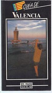 Guia-de-Valencia-El-Pais-Aguilar-1992-Guide-of-Valencia-The-country