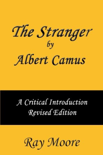 Moore M A Ray-Stranger By Albert Camus A Cri (US IMPORT) BOOK NEW