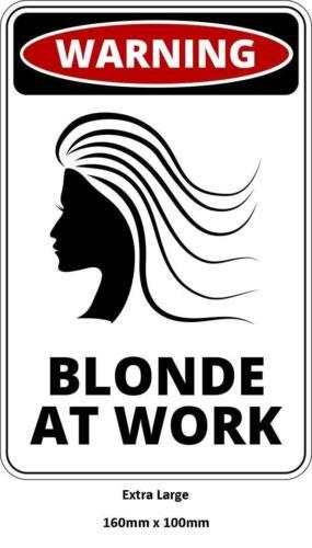 Panneau d/'avertissement drôle danger blonde au travail femmes autocollant adhésif