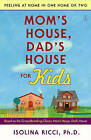 Mom's House, Dad's House for Kids by Isolina Ricci (Paperback, 2006)
