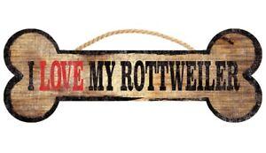 Rottweiler Sign - I Love My Bone 3x10