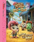 Sheriff Callie's Wild West the Cat Who Tamed the West by Disney Book Group, Holly Huckins (Hardback, 2015)