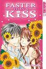 Faster than a Kiss 09 von Meca Tanaka (2012, Taschenbuch)