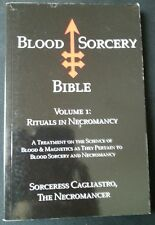 BLOOD SORCERY BIBLE: Rituals in Necromancy - Sorceress Cagliastro LHP Ixaxaar