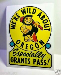 Grant/'s Pass Oregon  OR   Vintage Looking  Travel Decal sticker label