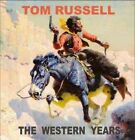 Western Years 0089353325725 by Tom Russell CD