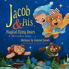 Jacob and His Magical Flying Bears by Gerrie Sobel (Paperback / softback, 2009)