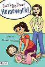 Just Do Your Homework! by Michael Randazzo (Paperback / softback, 2009)