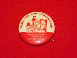 VINTAGE-PINBACK-BUTTON-FIGHT-FIRE-WITH-FORETHOUGHT-SCHENECTADY-NY-CAMPAIGN