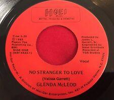 GLENDA MCLEOD - NO STRANGER TO LOVE -  MEGA RARE NC MODERN NORTHERN SOUL ORIG 45
