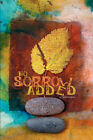 No Sorrow Added - A Poetic Collection of Beginnings by Veronica Kuyinu (Paperback / softback, 2007)