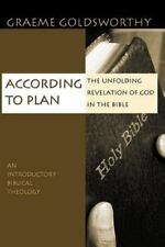 According to Plan: Unfolding Revelation of God in the Bible, Graeme Goldsworthy