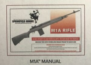 Springfield Armory M1A 7.62 NATO Rifle Owners Instruction and Maintenance Manual