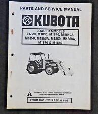 KUBOTA L1720 M1830 M1840 M1840A M1850 M1850A M1860 M1870 M1880 LOADER MANUAL