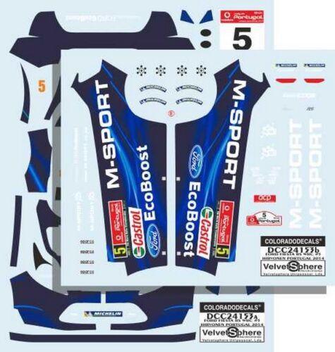DECALS 1//24 FORD FIESTA RS WRC COLORADO  24153 #5 HIRVONEN  PORTUGAL 2014