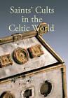 Saints' Cults in the Celtic World by John Reuben Davies, Steve Boardman, Eila Williamson (Paperback, 2013)
