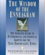 The Wisdom of the Enneagram : The Complete Guide to Psychological and Spiritual Growth for the Nine Personality Types by Russ Hudson and Don Richard Riso (1999, Paperback, Reprint)