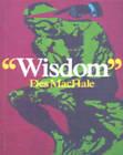 Wisdom by Des MacHale (Hardback, 2002)