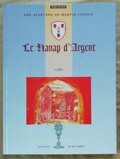 Martin Lohrer Le Hanap d'Argent 16è Siècle KELLER & THIEBAUT éd Roser 1995 EO