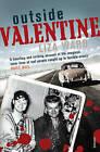Outside Valentine by Liza Ward (Paperback, 2006)