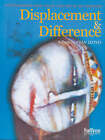 Displacement and Difference: Contemporary Arab Visual Culture in the Diaspora by EAPGROUP (Paperback, 2000)