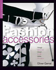 Fashion Accessories by Olivier Gerval (Paperback, 2009)