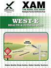 West-E Health & Fitness 0856 Teacher Certification Test Prep Study Guide by Sharon Wynne (Paperback / softback, 2008)