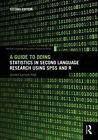 A Guide to Doing Statistics in Second Language Research Using SPSS and R by Jenifer Larson-Hall (Paperback, 2015)
